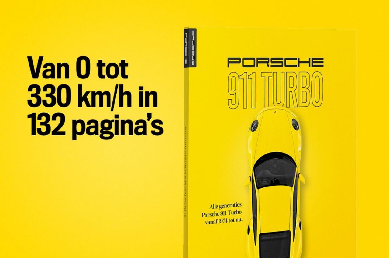 Porsche 911 Turbo-special - Van 0 naar 330 km/h in 132 pagina's